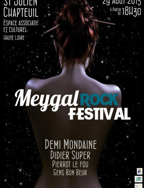 Affiche du premier Meygal Rock Festival, avec les demi mondaine, didier super, pierrot le fou et les gens bon beur. Festival de musique à St julien Chapteuil.